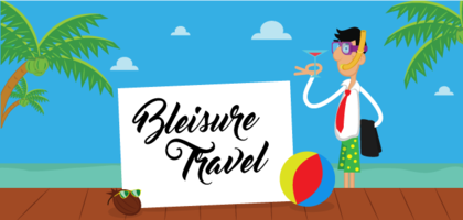 TraveLibro Bleisure : The hot new travel trend