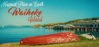 TraveLibro Waiheke Island: The Happiest Place On Earth