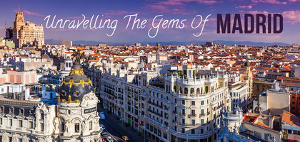 TraveLibro Madrid Attractions To Explore In 48 Hours