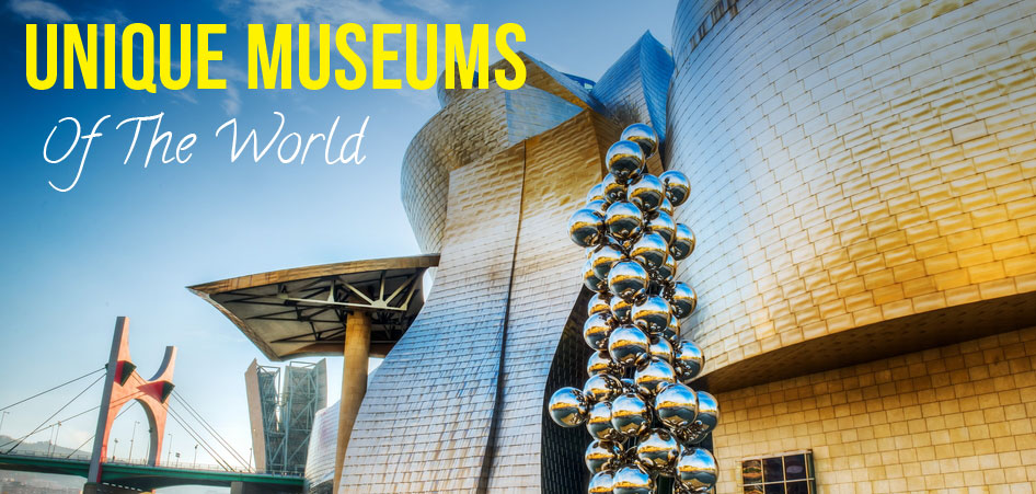 Ten Unique Museums From Arouvnd the World TraveLibro Travel Blog